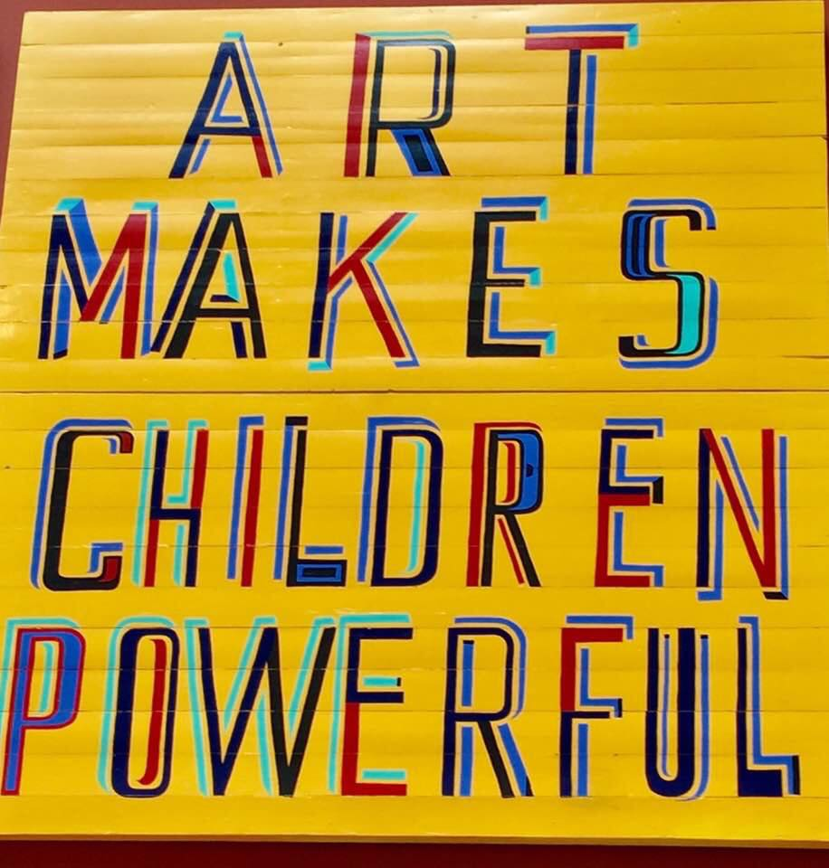 art makes children powerful sign